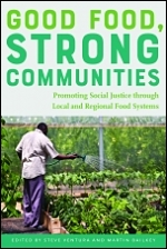 "Cover of ""Good Food, Strong Communities"""