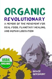 """Cover of """"Organic Revolutionary"""""""