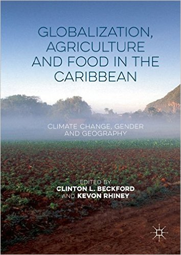Cover of Globalization, Agriculture and Food in the Caribbean