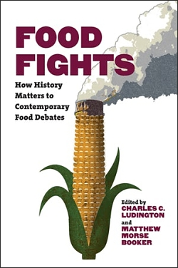 "Cover of ""Food Fights: How History Matters to Contemporary Food Debates"""