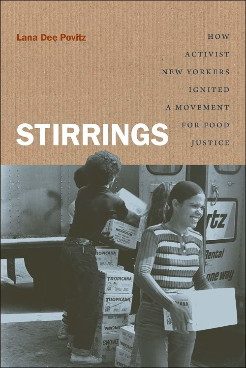 Cover of Stirrings: How Activist New Yorkers Ignited a Movement for Food Justice