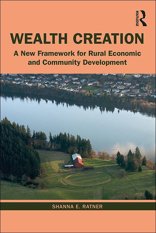 "Cover of ""Wealth Creation: A New Framework for Rural Economic and Community Development"""