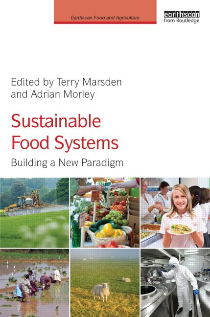 Cover of Sustainable Food Systems: Building a New Paradigm