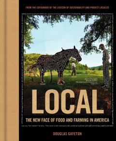 Cover of Local: The New Face of Food and Farming in America