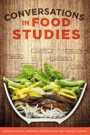 "Cover of ""Conversations in Food Studies"""