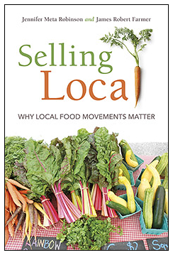 "Cover of ""Selling Local: Why Local Food Movements Matter"""