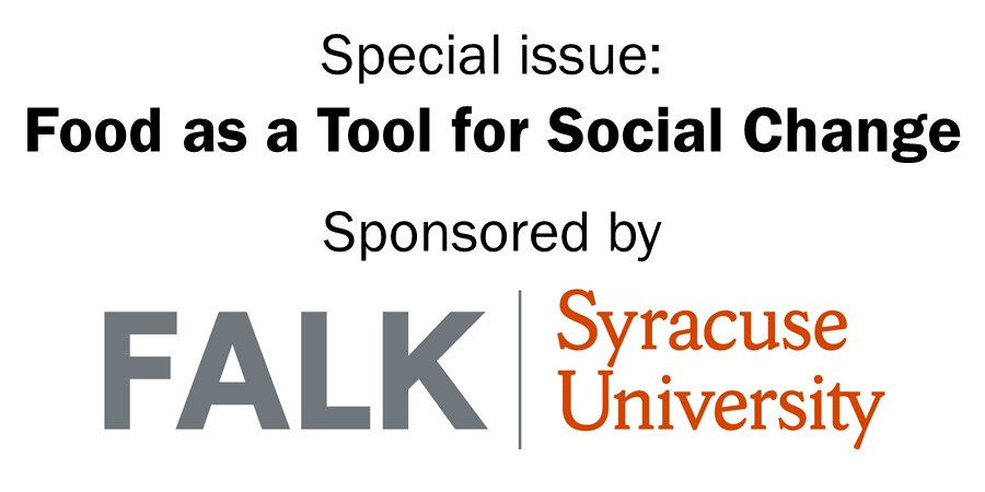 Food as a Tool for Social Change sponsored by Falk College, Syracuse University
